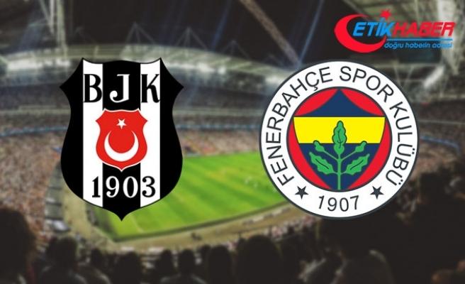 Beşiktaş-Fenerbahçe derbisi 25 Şubat Pazartesi 21:00'de oynanacak