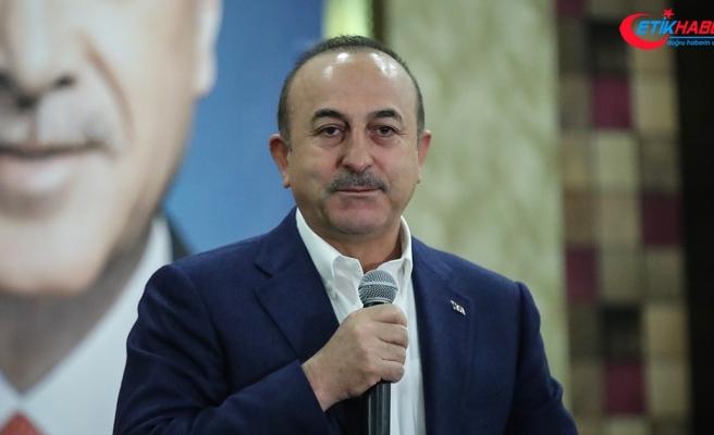 Dışişleri Bakanı Çavuşoğlu: Dış politikada etkin çok taraflılığı savunuyoruz