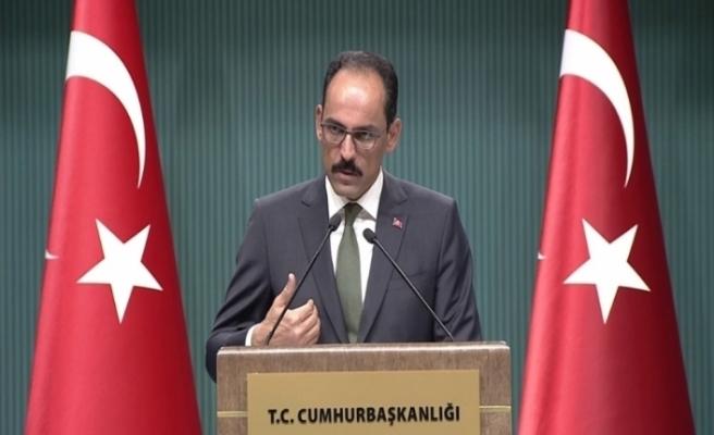 Kalın: Suriye sınırında kurulmak istenen PKK devleti artık ihtimal dışı