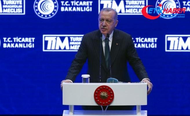 Cumhurbaşkanı Erdoğan: İhracatımız %5,4 artarak 15 milyar dolara ulaştı