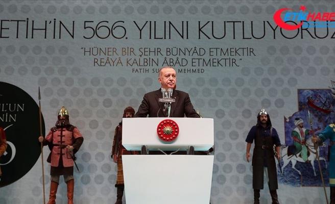 Cumhurbaşkanı Erdoğan: İstanbul'u kaybetmenin acısını 566 senedir içlerinden atamayanlar var