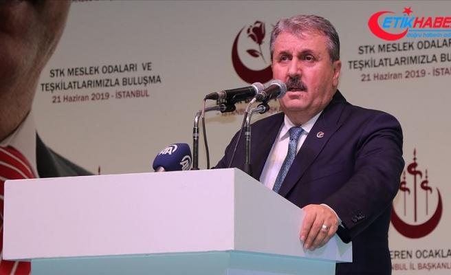 BBP Genel Başkanı Destici: Cumhur İttifakı'nın yanında durmaya devam edeceğiz