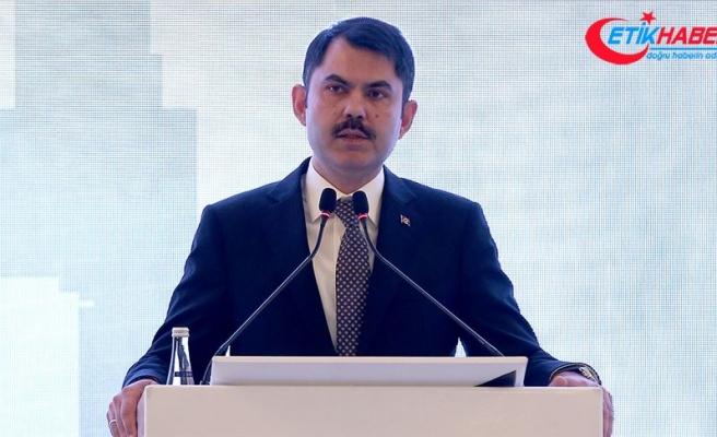 Çevre ve Şehircilik Bakanı Kurum: 1 milyon 273 bin konutun dönüşümünü başlattık