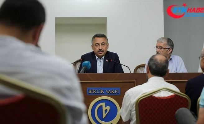 Cumhurbaşkanı Yardımcısı Oktay: Sürekli etrafı sarılmaya çalışılan bir bölge var