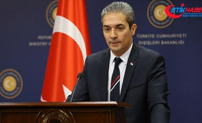 Dışişleri Bakanlığı Sözcüsü Aksoy: ABD tarafını yanlış adımlardan kaçınmaya davet ediyoruz