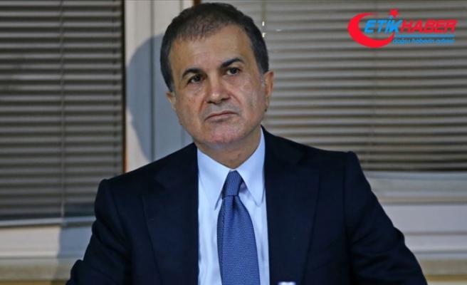 AK Parti Sözcüsü Çelik: Sadece sınırlarınıza kapanarak milli çıkarlarınızı koruyamazsınız
