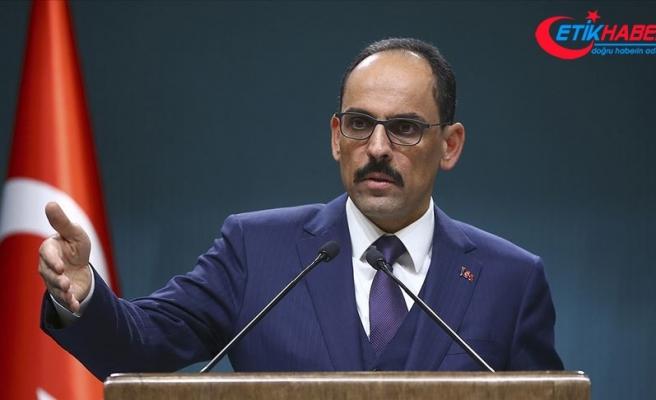 Cumhurbaşkanlığı Sözcüsü Kalın: Türkiye'nin güvenliği Misak-ı Milli sınırlarının ötesinde başlar