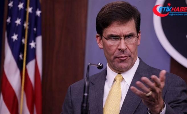 ABD Savunma Bakanı Esper, Irak'tan çekilmeyeceklerini açıkladı