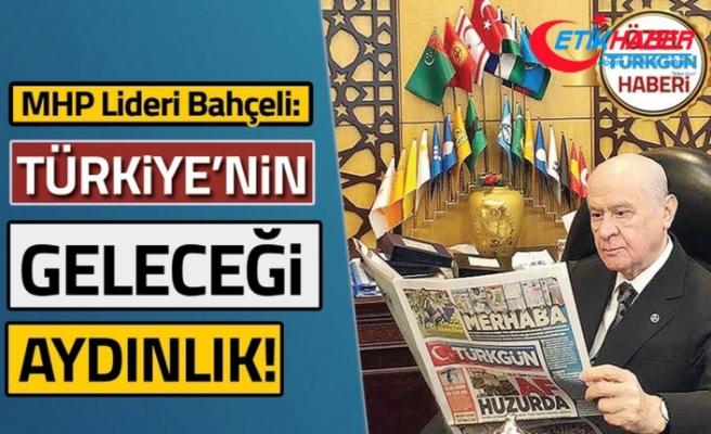 MHP Lideri Devlet Bahçeli: Türkiye'nin önü açık