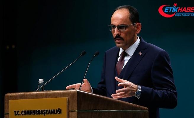Cumhurbaşkanlığı Sözcüsü Kalın: Mart ayı içerisinde bir Astana süreci toplantısı yapılabilir