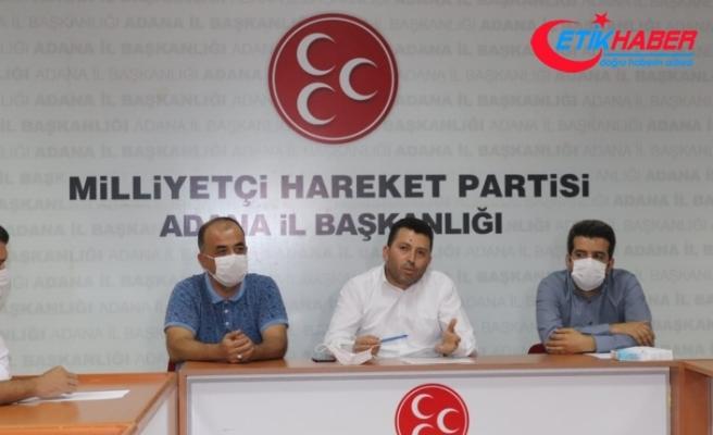 Adana'da MHP'den Zeydan Karalar'a tepki: İşçinin ekmeğine dokunmayın