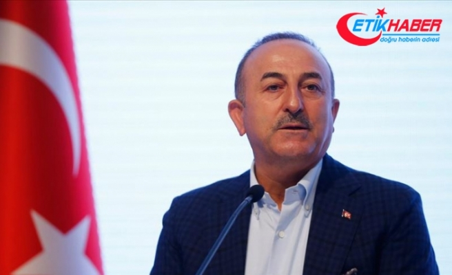 Dışişleri Bakanı Çavuşoğlu: Libya için en iyi çözüm siyasi çözümdür