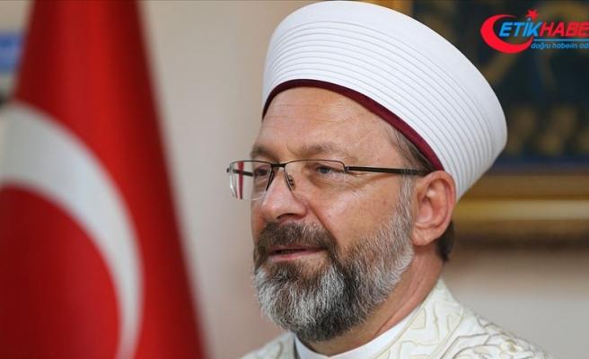 Diyanet İşleri Başkanı Erbaş: Ayasofya'nın dirilişi medeniyetimizin yeniden yükselişinin ilk işareti olacak