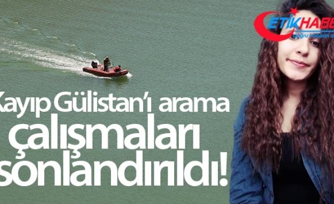 Kayıp Gülistan'ı arama çalışmaları sonlandırıldı