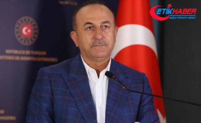 Dışişleri Bakanı Çavuşoğlu: Haklı olan masadan, diyalogdan kaçmaz