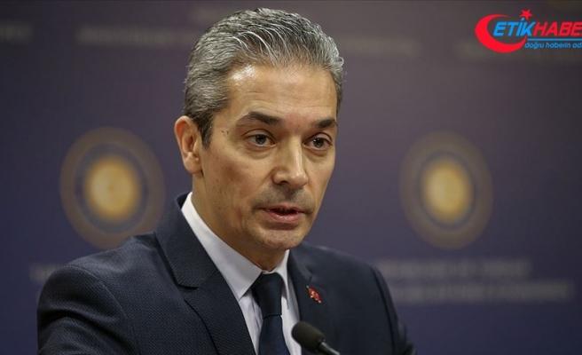 Dışişleri Bakanlığı Sözcüsü Aksoy: Med7 Zirvesi Ortak Bildirisi taraflı ve gerçeklerden kopuk