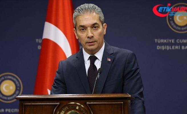 Dışişleri: AB'den Türkiye'yi tehdit etmek yerine çözüm odaklı öneriler sunmasını bekliyoruz
