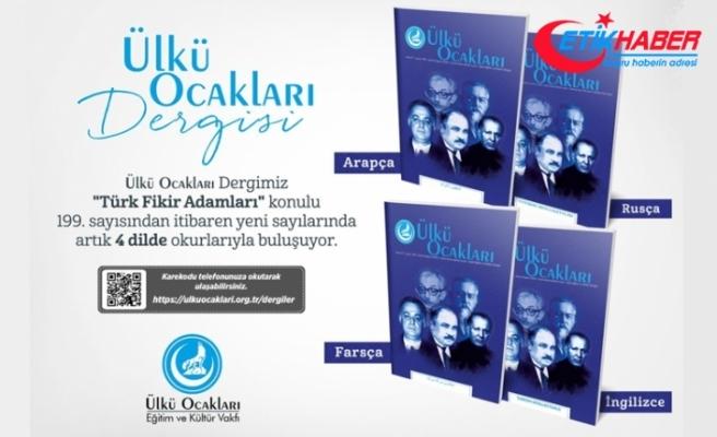 Ülkü Ocakları Dergisi artık Türkçe dışında 4 dilde daha yayında