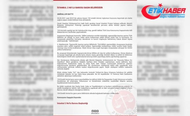 "İstanbul 2 No'lu Barosu: ""104 emekli amiral bildirinin altında boğularak batmaya mahkum"""