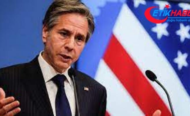 ABD Dışişleri Bakanı: 'Başkan Biden, net ve doğrudan olmanın önemli olduğuna inanıyor'