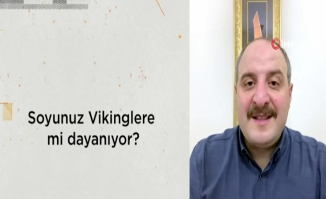 Sanayi ve Teknoloji Bakanı Mustafa Varank cevapladı : Soyu vikinglere mi dayanıyor ?