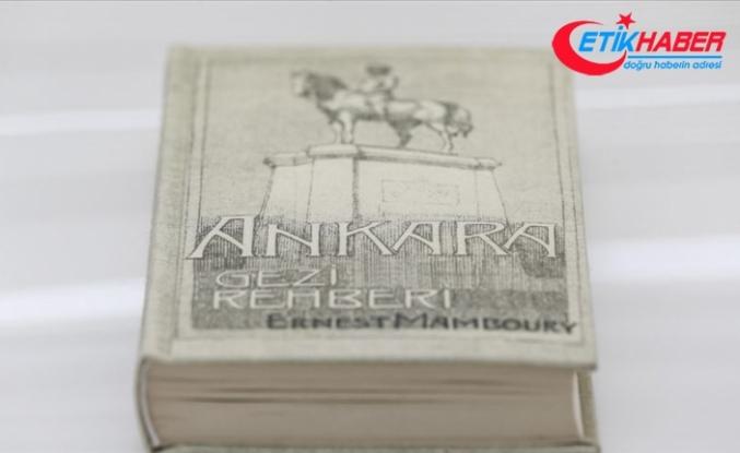 Ankara'nın 86 yıl öncesine ışık tutan tanıtım rehberi