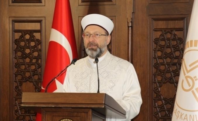 Diyanet İşleri Başkanı Erbaş Mevlid-i Nebi Haftası Açılış Programı'nda konuştu: